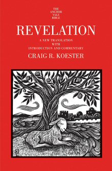 The Anchor Yale Bible: Revelation: A New Translation with Introduction and Commentary