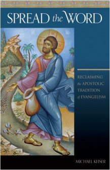 Spread the Word: Reclaiming the Apostolic Tradition of Evangelism