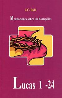 Meditaciones sobre los Evangelios: Lucas