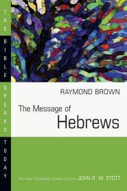 Raymond Brown, Bible Speaks Today (BST), InterVarsity Press, 1982, 311 pp.