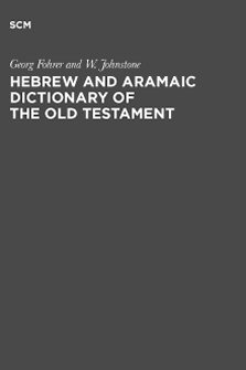 Hebrew and Aramaic Dictionary of the Old Testament
