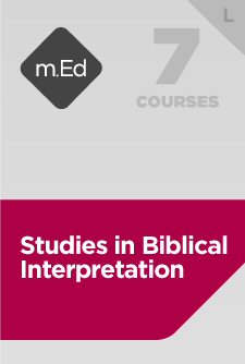 Mobile Ed: Studies in Biblical Interpretation Bundle, L (7 courses)