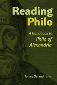 Reading Philo: A Handbook to Philo of Alexandria