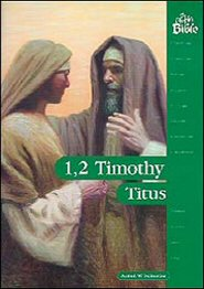 The People's Bible: 1 Timothy, 2 Timothy, Titus