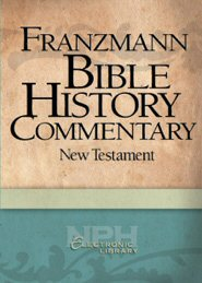 Bible History Commentary: New Testament