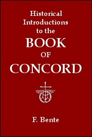 Historical Introductions to the Symbolical Books of the Evangelical Lutheran Church
