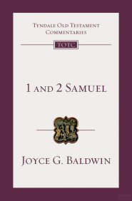 Tyndale Old Testament Commentaries: 2 Samuel (TOTC 2 Samuel)