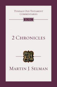 2 Chronicles: An Introduction and Commentary (TOTC)