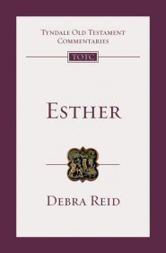 Esther: An Introduction and Commentary, 2nd ed. (TOTC)