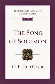 Song of Solomon: An Introduction and Commentary (TOTC)
