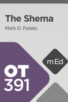 Mobile Ed: OT391 The Shema (3 hour course)