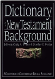 Dictionary of New Testament Background (IVP Bible Dictionary)
