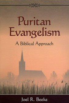 Puritan Evangelism: A Biblical Approach