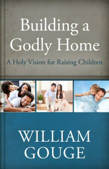 Building a Godly Home, vol. 3