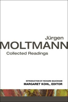 Jürgen Moltmann: Collected Readings