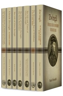 Studies on the Life and Influence of Zwingli (7 vols.)