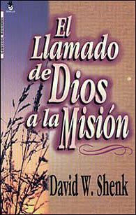 El Llamado de Dios a la misión