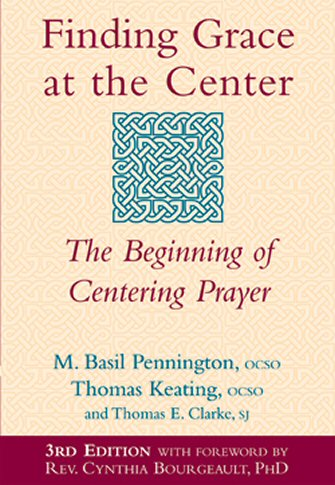 Finding Grace at the Center, 3rd ed.