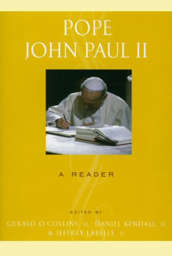Pope John Paul II: A Reader