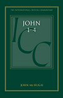 A Critical and Exegetical Commentary on John 1–4