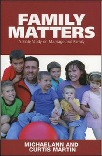 Family Matters: A Bible Study on Marriage and Family