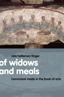 Of Widows and Meals: Communal Meals in the Book of Acts