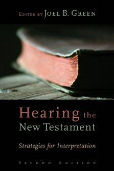 Hearing the New Testament: Strategies for Interpretation, 2nd ed.