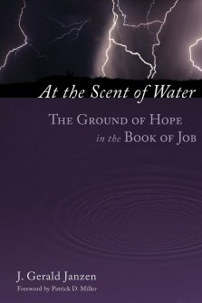 At the Scent of Water: The Ground of Hope in the Book of Job