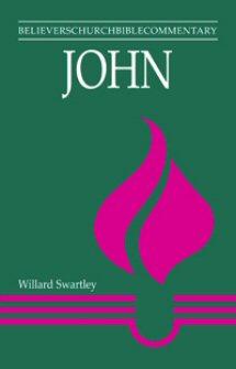 Believers Church Bible Commentary: John
