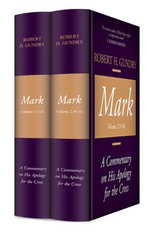 Mark: A Commentary on His Apology for the Cross (2 vols.)