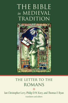 The Bible in Medieval Tradition: The Letter to the Romans