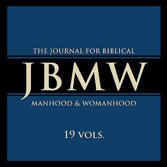 Journal for Biblical Manhood and Womanhood 19 vols. (1995–2014)