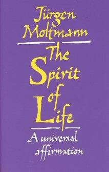 The Spirit of Life: A Universal Affirmation