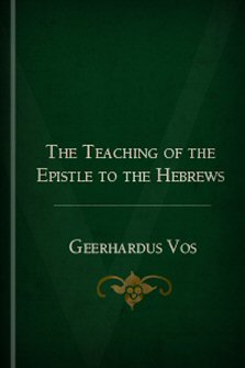 The teaching of the epistle to the hebrews logos bible software fandeluxe Gallery