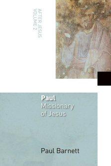 Paul: Missionary of Jesus