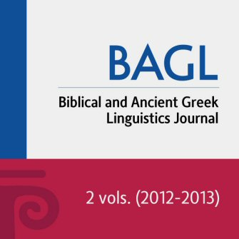 Biblical and Ancient Greek Linguistics (BAGL) Journal (2 vols.)
