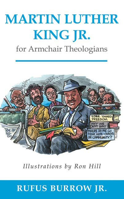 Martin Luther King Jr. for Armchair Theologians