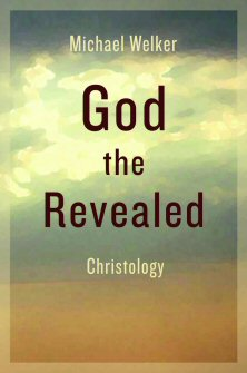 God the Revealed: Christology