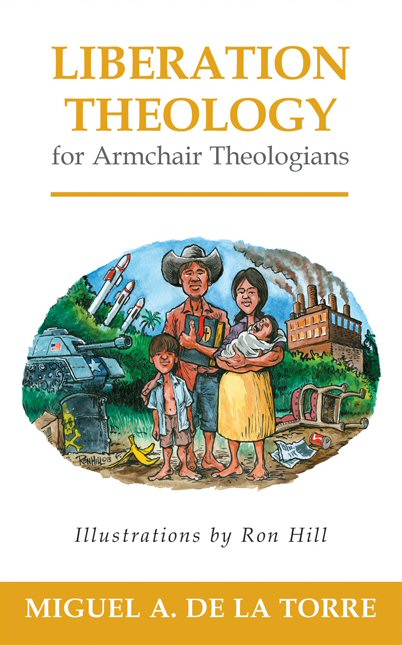 Liberation Theology for Armchair Theologians