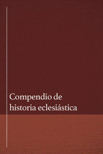 Compendio de historia eclesiástica