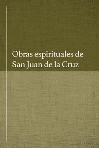 Obras espirituales de San Juan de la Cruz (2 vols.)