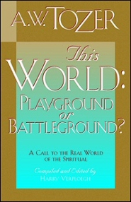 This World: Playground or Battleground?