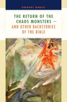 The Return of the Chaos Monsters—and Other Backstories of the Bible