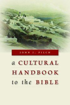 A Cultural Handbook to the Bible
