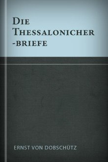 Die Thessalonicherbriefe
