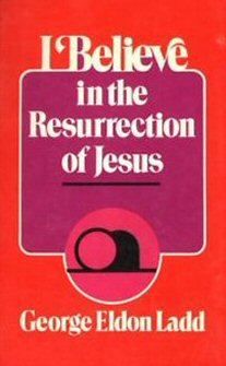 I Believe in the Resurrection of Jesus