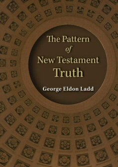 The Pattern of New Testament Truth