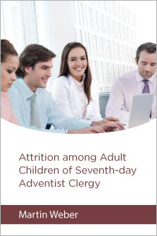 Attrition of Adult Children of Seventh-day Adventist Clergy