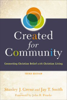 Created for Community: Connecting Christian Belief with Christian Living, Third Edition