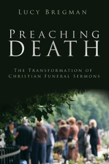 Preaching Death: Transformation of the Christian Funeral